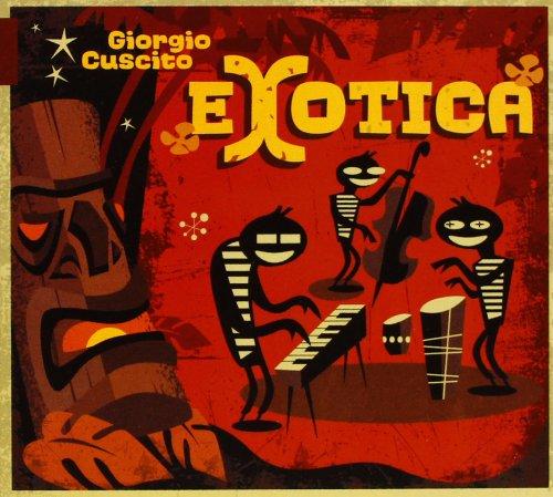 Cuscito, giorgio - Exotica (ita) CD  NEW