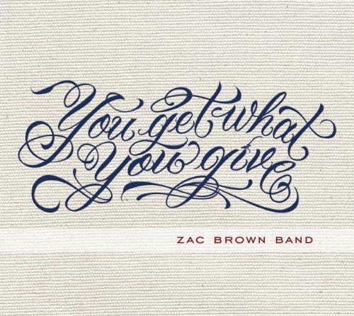 Zac-Brown-Band-You-Get-What-You-Give-bonus-Tracks-dlx-CD-NEU