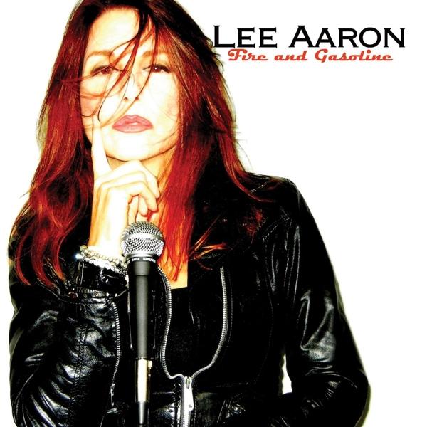 LEE AARON-FIRE AND GASOLINE-CD CAROLINE NEU