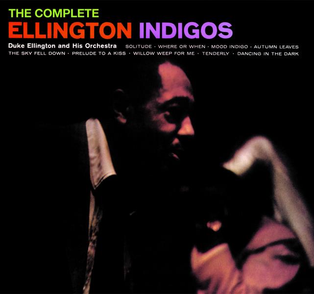 DUKE ELLINGTON-ELLINGTON INDIGOS-COMPLETE RECORDINGS-CD PHOENIX NEU