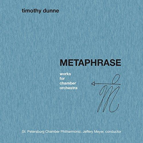 Dunne-St-Petersburg-Chamber-Philharmonic-Timothy-Dunne-Metaphrase-CD-NEU