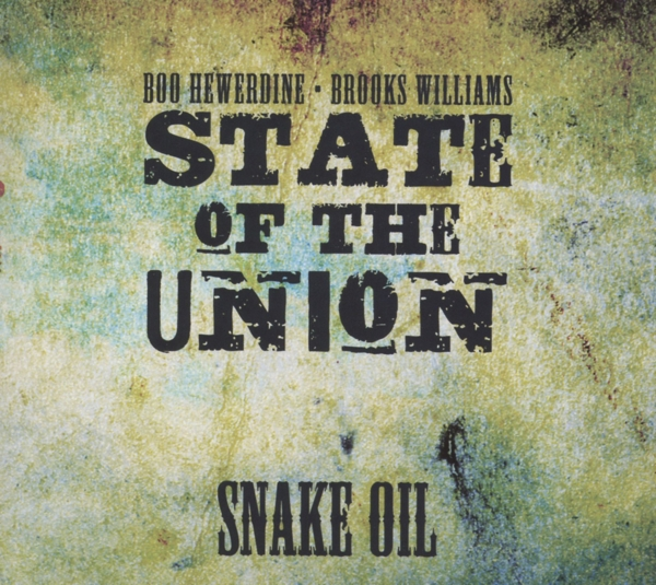 STATE OF THE UNION-SNAKE OIL-CD REVEAL NEU
