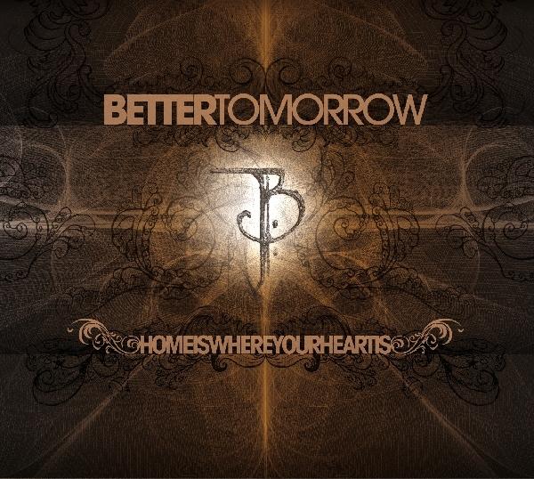 BETTER-TOMORROW-HOME-IS-WHERE-YOUR-HEART-IS-CD-SAOL-NEU