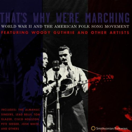 GUTHRIE-WOODY-BELLY-LEAD-THATS-WHY-WERE-MARCHING-WORL-CD-NEU