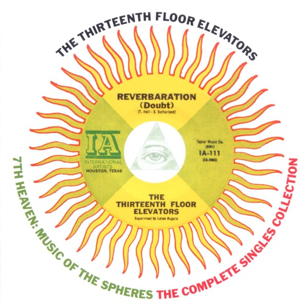 the 13th floor elevators singles collection charly cd For13th Floor Elevators Singles