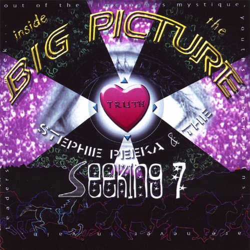 STEPHIE PEEKA AND THE SEEKING 7-INSIDE THE BIG PICTURE-CD  NEW