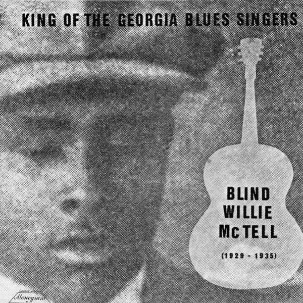 MCTELL-BLIND-WILLIE-KING-OF-THE-GEORGIA-BLUES-SINGERS-VINYL-LP-AUTOGRAM-R-NEU