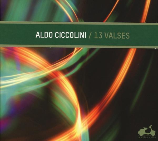 Aldo Ciccolini - 13 Valses CD La Dolce V NEW