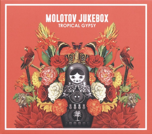 MOLOTOV JUKEBOX-TROPICAL GYPSY-CD PAUSE FOR EFFECT NEU
