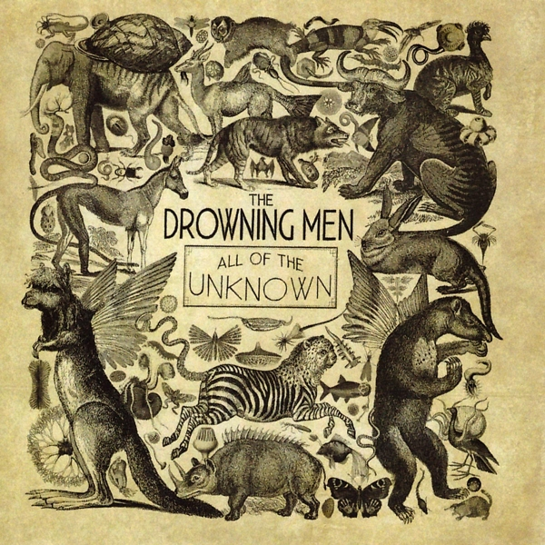 The Drowning Men - All Of The Unknown CD BORSTAL BE NEW