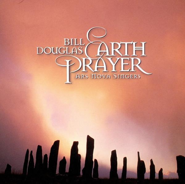 BILL DOUGLAS-EARTH PRAYER-CD HEARTS O SPACE NEU