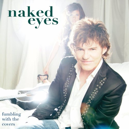 Naked-Eyes-Fumbling-With-The-Covers-CD-Mvd-NEW