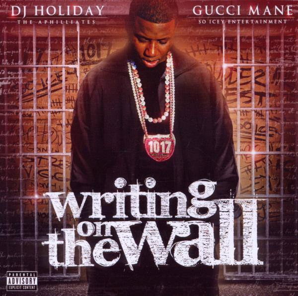 gucci mane writing on the wall freestyle