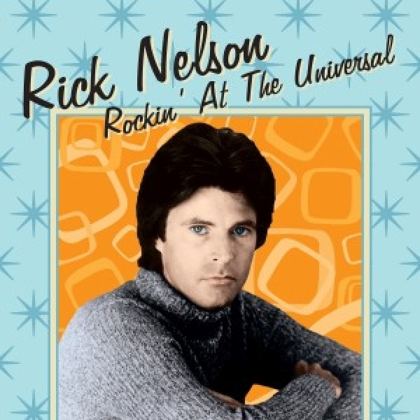 Rick Nelson Rockin At The Universal Fuel Records Cd Grooves Inc