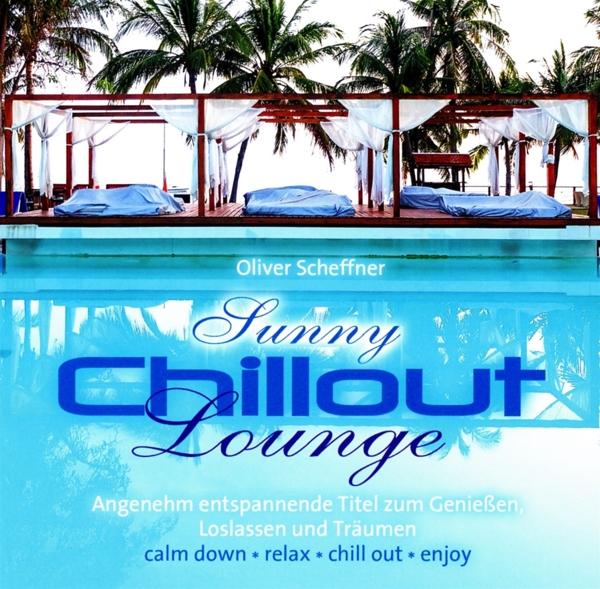 Oliver Scheffner - Sunny Chillout Lounge - AVITA Media GmbH CD ...