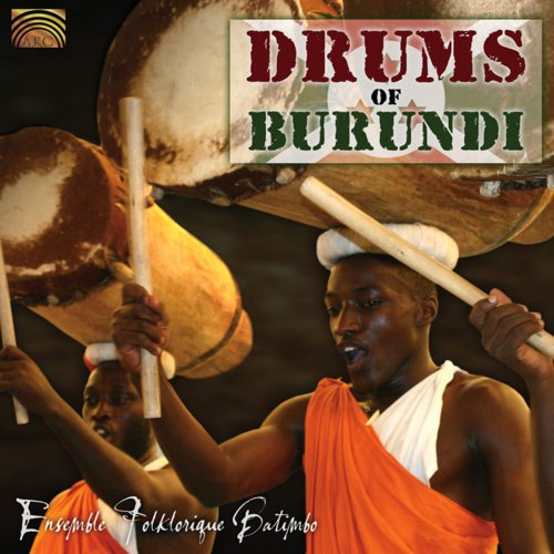 ENSEMBLE FOLKLORIQUE BATI-DRUMS OF BURUNDI-CD ARC NEU