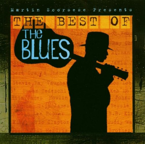 VARIOUS-MARTIN SCORSESE PRESENTS: THE BEST OF THE BLUES-CD SONY MUSIC NEW - Berlin, Deutschland - VARIOUS-MARTIN SCORSESE PRESENTS: THE BEST OF THE BLUES-CD SONY MUSIC NEW - Berlin, Deutschland