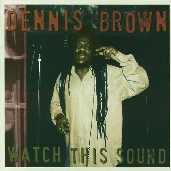 Dennis Brown: Watch This Sound (Jamaican Vibes-CD Album) NEW