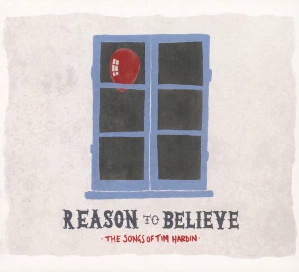 VARIOUS-REASON TO BELIEVE-SONGS OF TIM HARDIN-CD FULL TIME HOBBY NEU