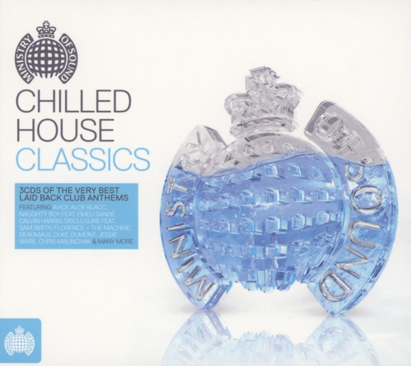 Various chilled house classics ministry of sound uk cd for House classics album
