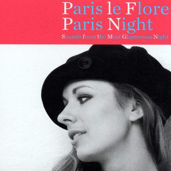 Various - paris le flore-paris nights CD (2) hi note NEW