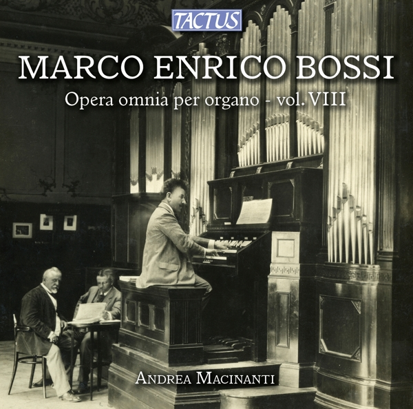 BOSSI M. E.-ORGELWERKE VOL.8-CD TACTUS NEU