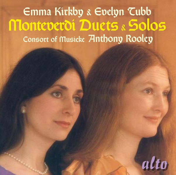 KIRKBY/ TUBB/ ROOLEY/ CONSORT OF MUSICKE-MONTEVERDI DUETS AND SOLOS-CD ALTO NEU