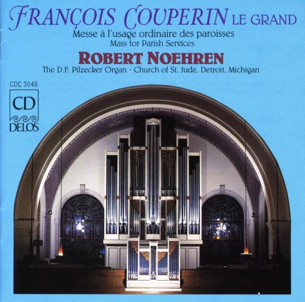 ROBERT NOEHREN-COUPERIN/ORGELMESSEN-CD DELOS NEU