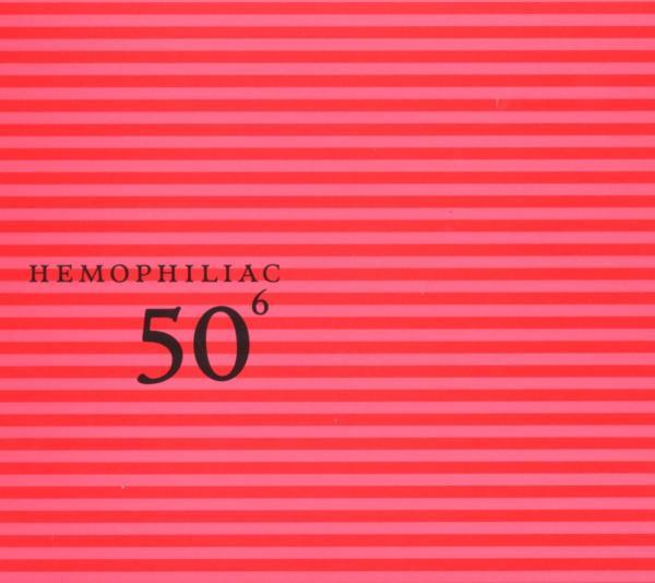 HEMOPHILIAC-50TH BIRTHDAY CELEBRATION VOL.6-CD TZADIK NEU