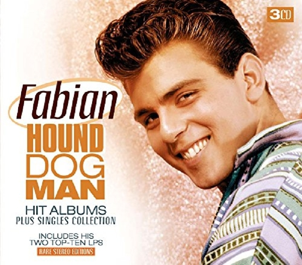 FABIAN-HOUND DOG MAN-HIT ALBUMS+SINGLE-CD3 GOLDIES NEU