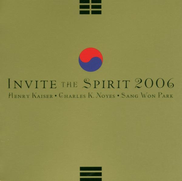 KAISER/ NOYES/ PARK-INVITE THE SPIRIT 2006-CD TZADIK NEU
