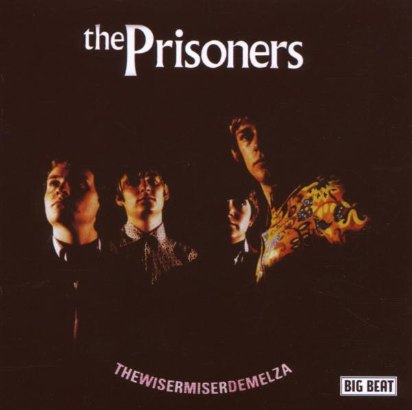 THE PRISONERS-WISERMISERDEMELZA-CD ACE RECORDS NEU