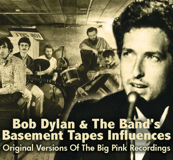 various bob dylan the bands basement tapes influences chrome
