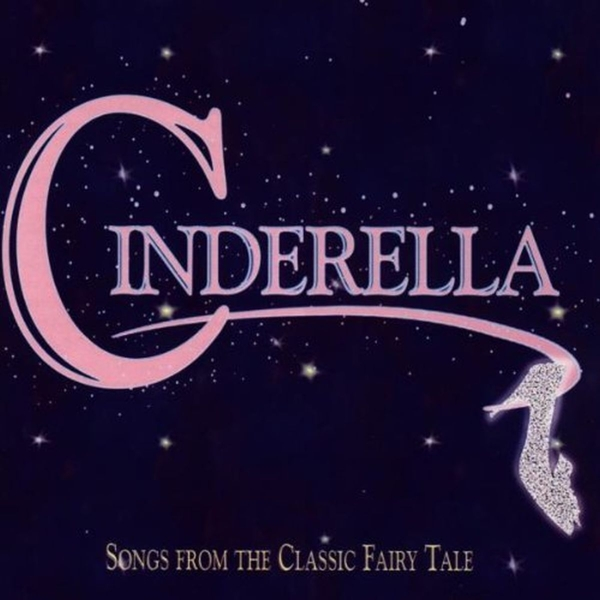 Ost Various Cinderella Songs From The Classic Fairy Tale