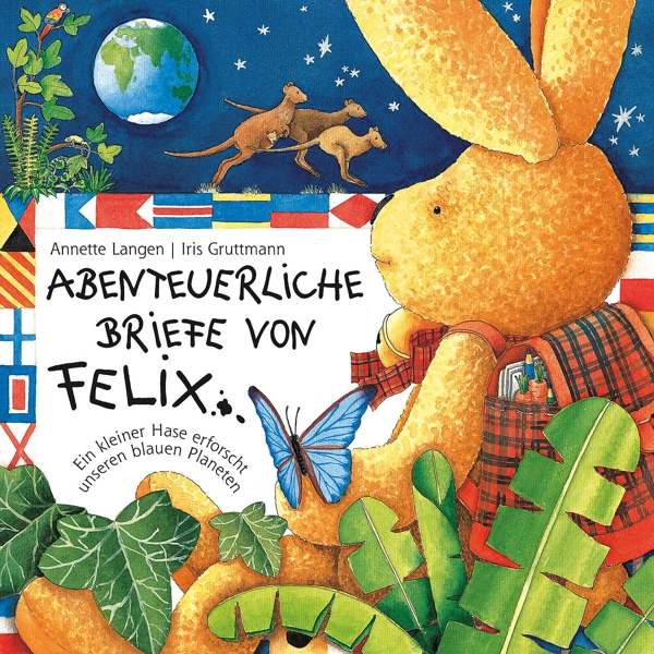 Briefe Von Felix : Iris gruttmann abenteuerliche briefe von felix
