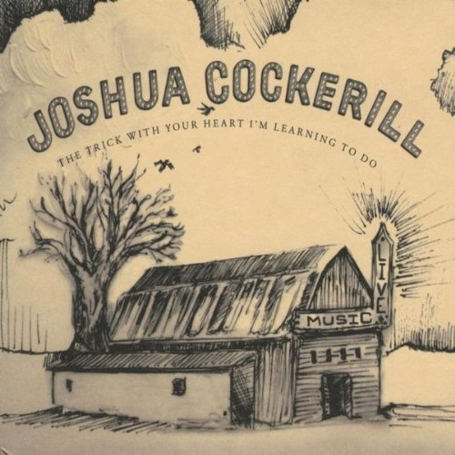 Cockerill, joshua - Trick With Your Heart I m Learning To Do CD  NEW