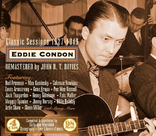 EDDIE CONDON-CLASSIC SESSIONS 1927-1949-CD4 JSP NEU