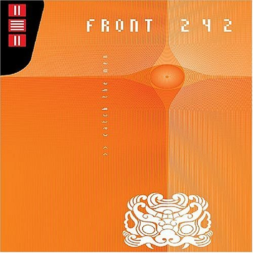 Front 242 - Catch The Men