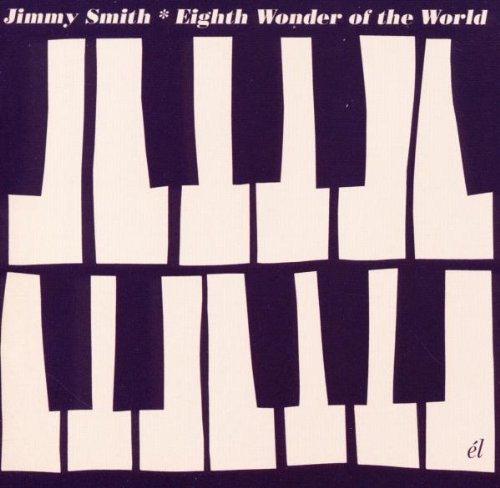 Jimmy Smith - Eighth Wonder Of The World CD Cherry Red NEW