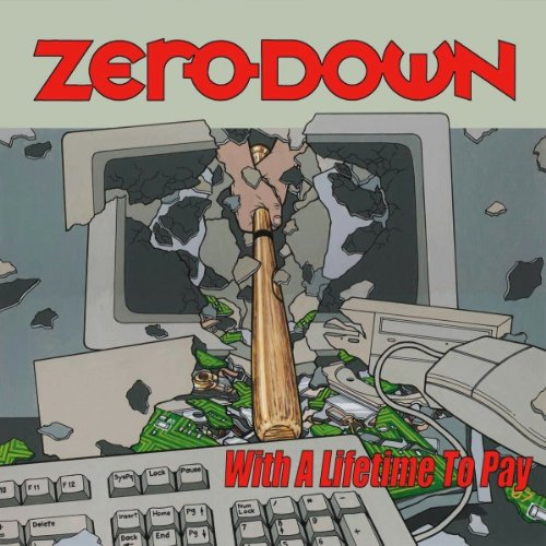 Zero Down - With A Lifetime To Pay - Fat Wreck Chords LP Grooves Inc.