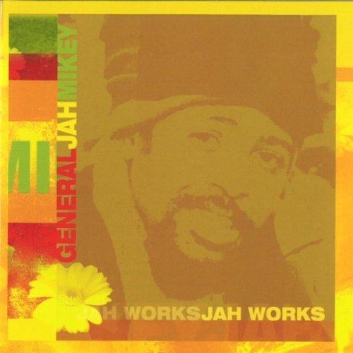 GENERAL JAH MIKEY-JAH WORKS-CD  NEW