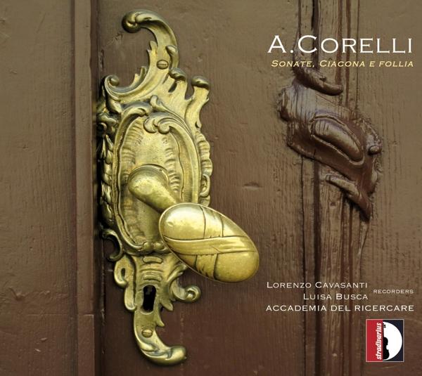 CORELLI A. - Sonaten/Ciacona/Follia CD Stradivarius NEW
