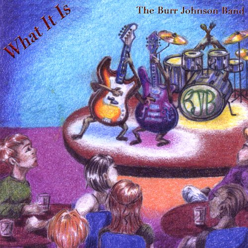 BURR JOHNSON-WHAT IT IS-CD  NEW