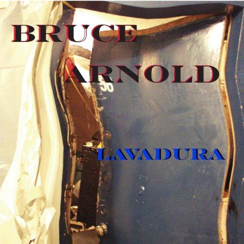 Arnold, Bruce - Lavadura CD  NEW