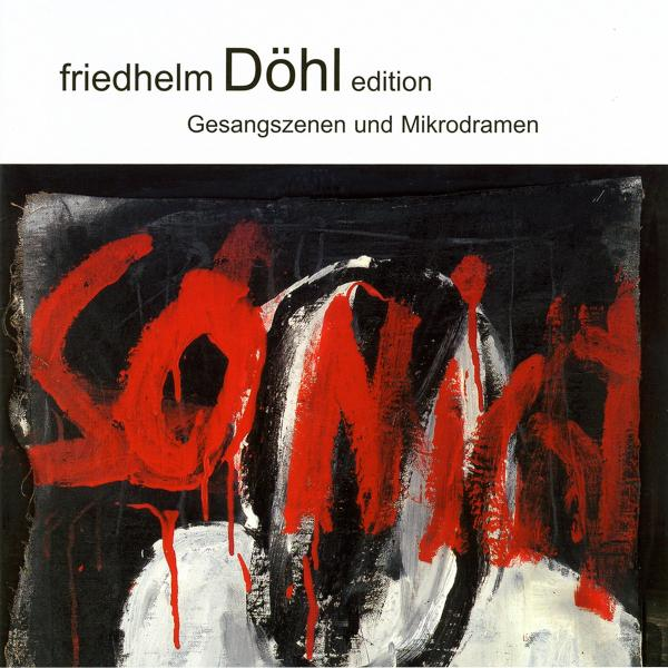 DOHL F. - Medea-Monolog/Szene Über Den Kleinen Tod/AandO/+ CD Dreyer-Gaido NEW