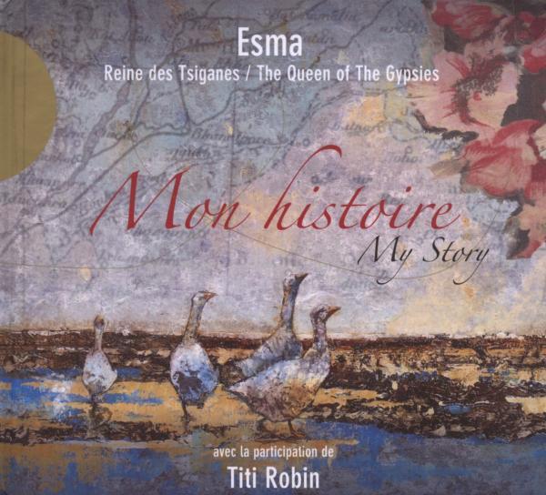 Esma/ Ansambl Teodosievski/ Robin - Esma-Mon Histoire CD ACCORDS CR NEW