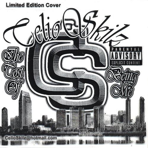 Skilz, Celio - Cost Of Being Me CD  NEW