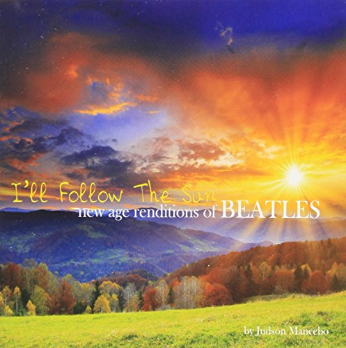 Judson Mancebo - I ll Follow The Sun: New Age Renditions Of Beatles CD  NEW