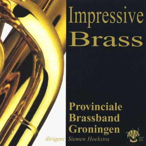 Provincial Brass Band Gro - Impressive Brass - World Wind Music CD