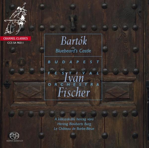 BARTOK B. - Bluebeards Castle CD (2) Channel Classics NEW